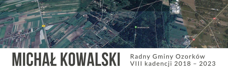 Michał Kowalski – Radny Gminy Ozorków